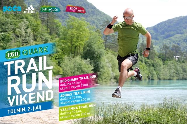 Bliža se Soča Outdoor Festival EGO QUARK trail tekaški vikend!